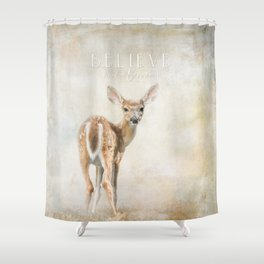 Believe You Can Shower Curtain