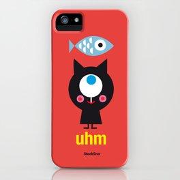 Uhm...Cat iPhone Case