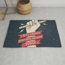 I will create something awesome today Rug