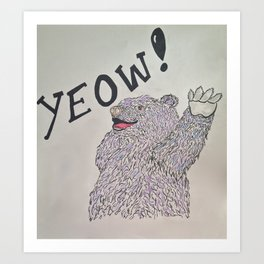 YEOW BEAR  Art Print