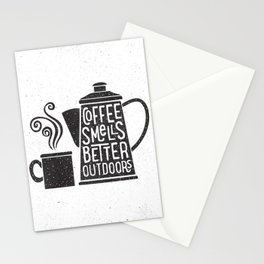 COFFEE SMELLS BETTER OUTDOORS Stationery Cards