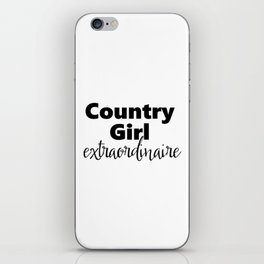 Country Girl Extraordinaire iPhone Skin