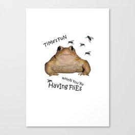 Time's Fun When You're Having Flies Canvas Print