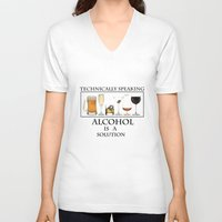 alcohol V-neck T-shirts featuring Alcohol is a solution by The Jakal