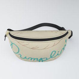 You're A Dumplin' Fanny Pack