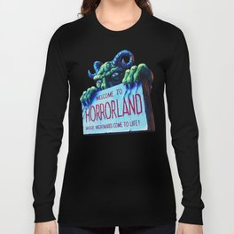 Welcome to Horrorland Long Sleeve T-shirt