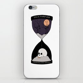 Time Forever Favours The Young iPhone Skin