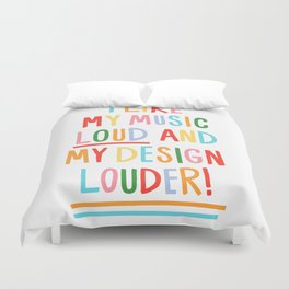 LOUD Duvet Cover