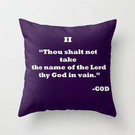 Ten Commandments.......II Throw Pillow