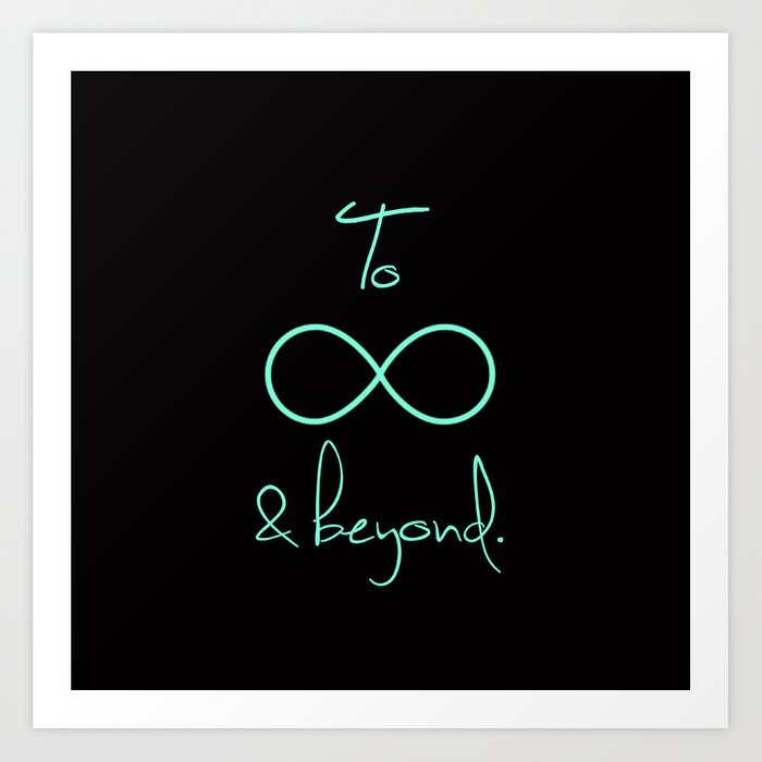 To Infinity And Beyond Tiffany Mint Art Print By Rexlambo