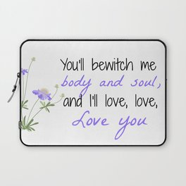 Bewitch Me Laptop Sleeve