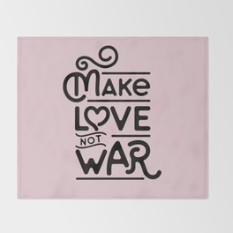 Make Love Not War Throw Blanket