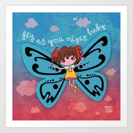 fly as you might Art Print