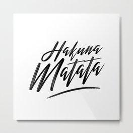 Hakuna Matata (Black on White) Metal Print