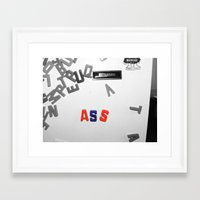"ass Framed Art Prints featuring ""ASS"" by mssharonstrange"