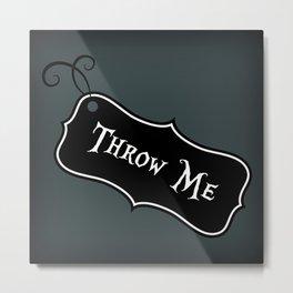 """Throw Me"" Alice in Wonderland styled Bottle Tag Design in 'Bandersnatch Grey' Metal Print"