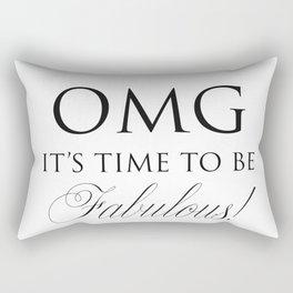 Be faboulous Rectangular Pillow