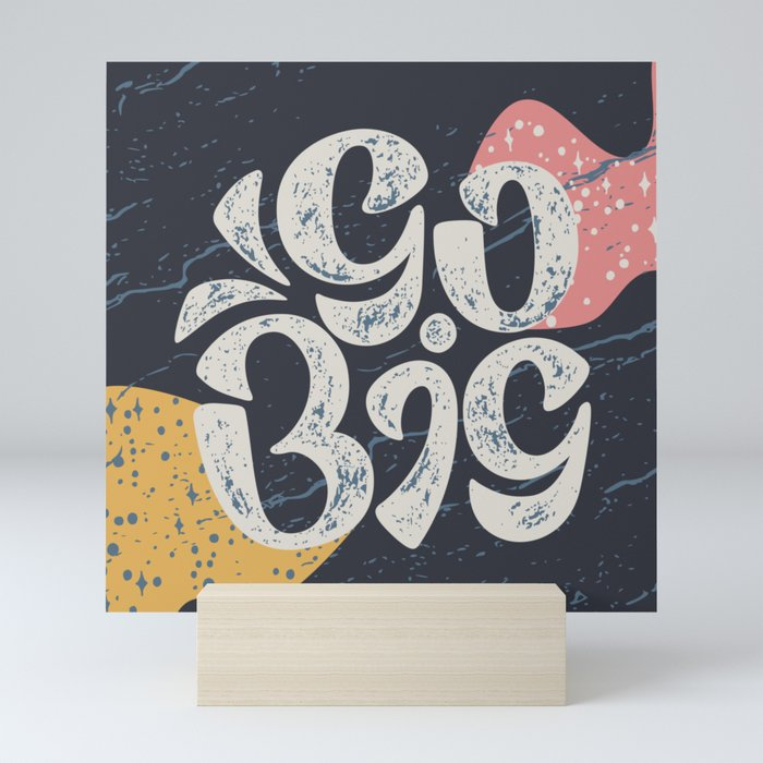 Go Big - Dark Grey Mini Art Print