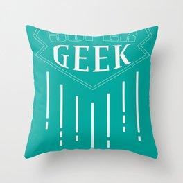 Super Geek Throw Pillow