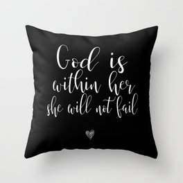 God Is Within Her She Will Not Fail Throw Pillow