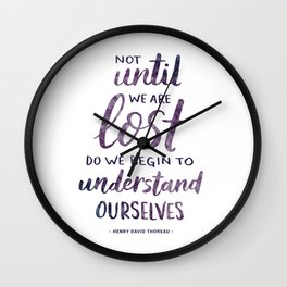 Not Until We Are Lost Handlettered Quote Wall Clock