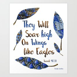 They Will Soar High On Wings Like Eagles Art Print
