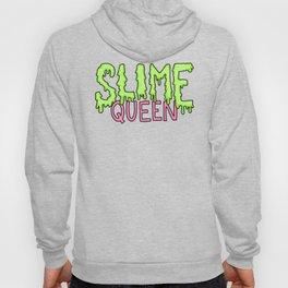 Slime Queen DIY Crafty Meme Trendy Typography Hoody