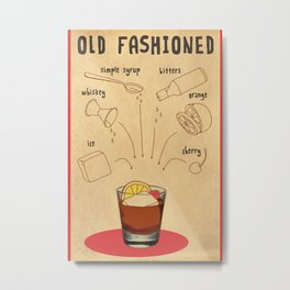 HOW TO: OLD FASHIONED Metal Print