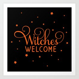Witches Welcome Art Print