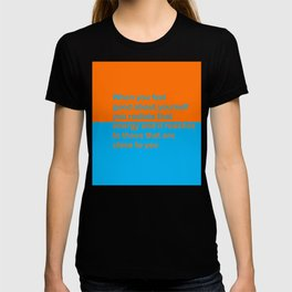 When you feel good about yourself... T-shirt
