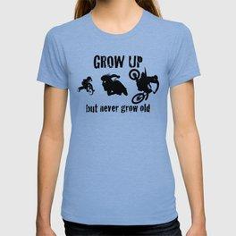 Grow up!! T-shirt
