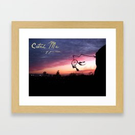 Dreams Can't Be Caught Framed Art Print