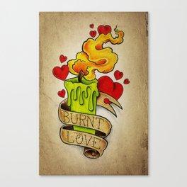 Burnt Love - Tattoo Art Canvas Print