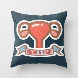 Grow a pair! Throw Pillow