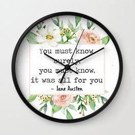 It Was All For You Wall Clock