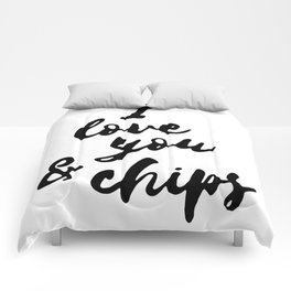 I love you and chips... Comforters