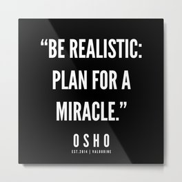 35  | OSHO Quote Series  | 190612 Metal Print