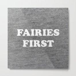 Fairies first Metal Print