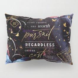 Worth pursuit Pillow Sham
