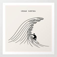 Crowd Surfing Art Print