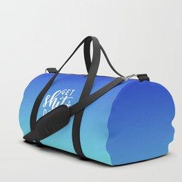 Get Shit Done Duffle Bag