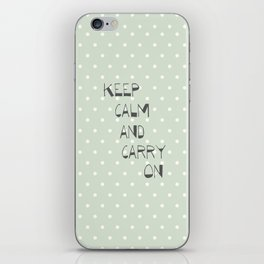 Keep Calm and Carry on ~ polka dot ~ poster ~ typography ~ illistration iPhone Skin