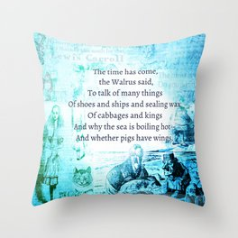 Alice in Wonderland Funny Walrus Quote Throw Pillow
