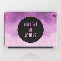 mean girls iPad Cases featuring Mean Girls by Lonely Pluto