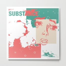 substance. how come Metal Print
