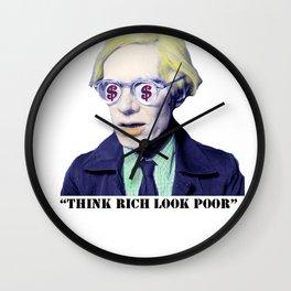 """Think Rich, Look Poor"" Wall Clock"