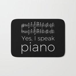Yes, I speak piano Bath Mat