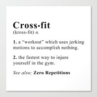 crossfit Canvas Prints featuring Definition of Crossfit by Gym Worthy