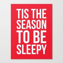 Tis The Season To Be Sleepy (Red) Canvas Print