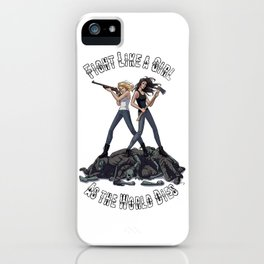 Fight Like A Girl As The World Dies iPhone Case